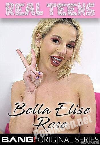 [Bang Real Teens, Bang Originals] Bella Elise Rose (Bella Elise Rose) (SD 540p, 582 MB)
